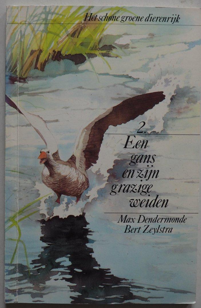 Dendermonde, Max; Illustrator : Zeylstra, Bert - Het schone groene dierenrijk 2. Een gans en zijn grazige weiden
