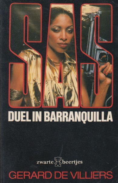 Villiers (Parijs, 8 december 1929 - Paris, 31 oktober 2013), Gerard de - SAS Duel in Baranquilla. Oospr. Duèl à Baranquilla Vert. Els Foppema