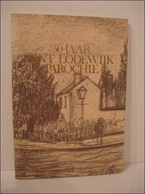 Emiel Op De Beeck (red). - 50 jaar Sint Lodewijk parochie.