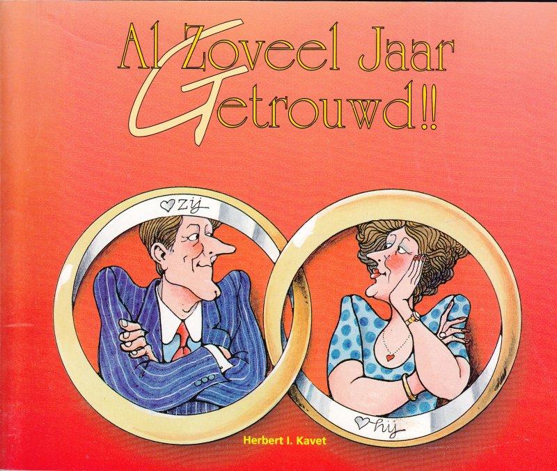 zoveel jaar getrouwd Boekwinkeltjes.nl   Kavet, H.I.   Al zoveel jaar getrouwd!! / druk 1 zoveel jaar getrouwd