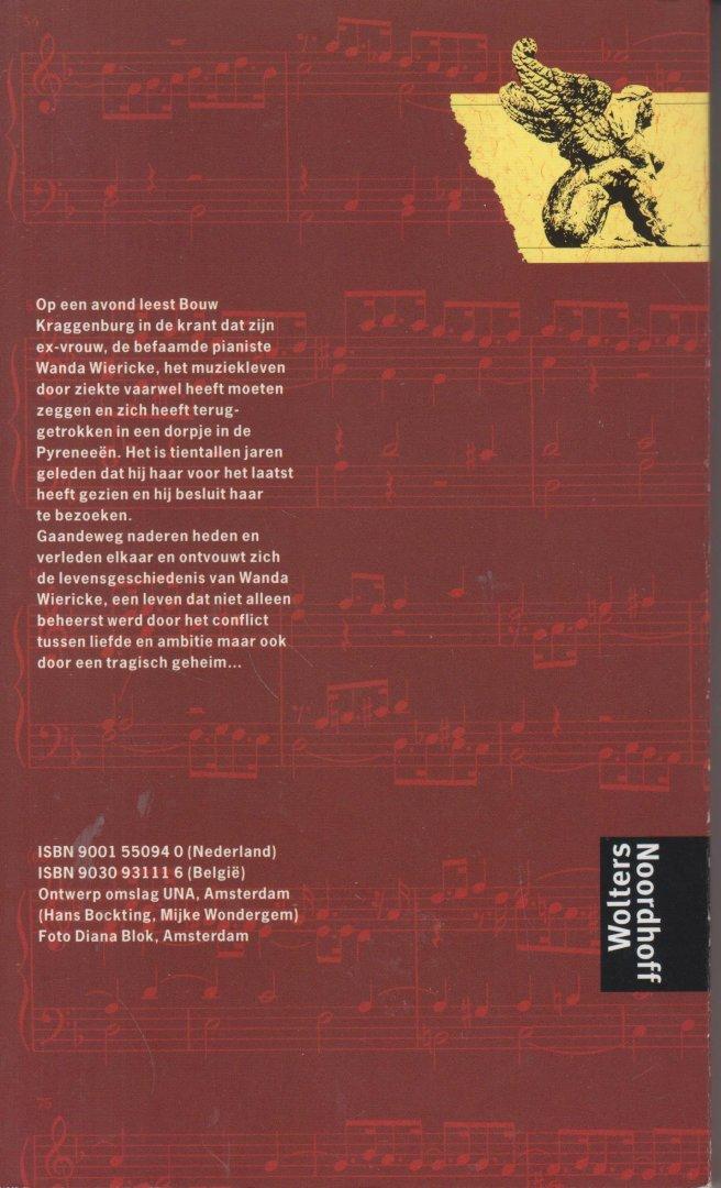Enquist (Amsterdam, 19 juli 1945) pseudoniem van Christa Widlund-Broer), Anna - Het geheim - Roman. Boek Van Het Jaar 1997 - Trouw Publieksprijs voor het Nederlandse Boek - Op een avond leest Bouw Kraggenburg in de krant een recensie over een verzamel-cd van de pianiste Wanda Wiericke. Tientallen jaren is het geleden.