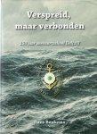 Beukema, Hans - Verspreid  , maar verbonden / 150 jaar zeevaartschool Delfzijl