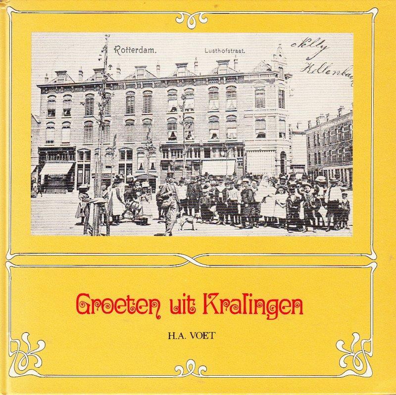 Voet, H.A. - Groeten uit Kralingen