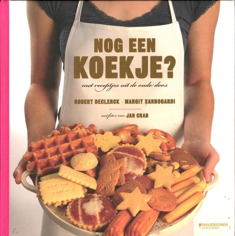 Robert Declerck, Margit Sarbogardi - Nog een koekje volgens receptjes uit de oude doos