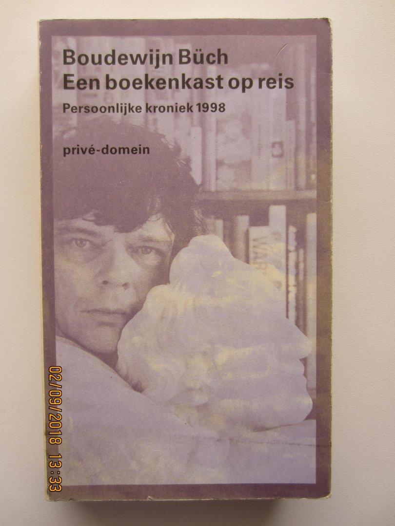 bch boudewijn een boekenkast op reis persoonlijke kroniek 1998 priv domein