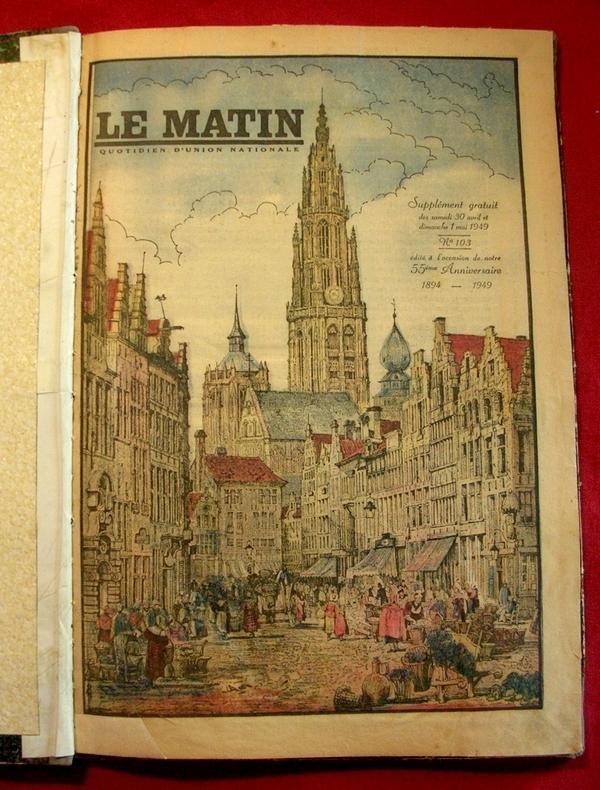Willy Koninckx (hoofdredacteur) - Le Matin. Feestbijlage 1 mei 1949