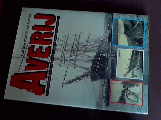 Bonke, Hans & Jaap verduyn - Averij - een verslag van honderd jaar schepen en schade