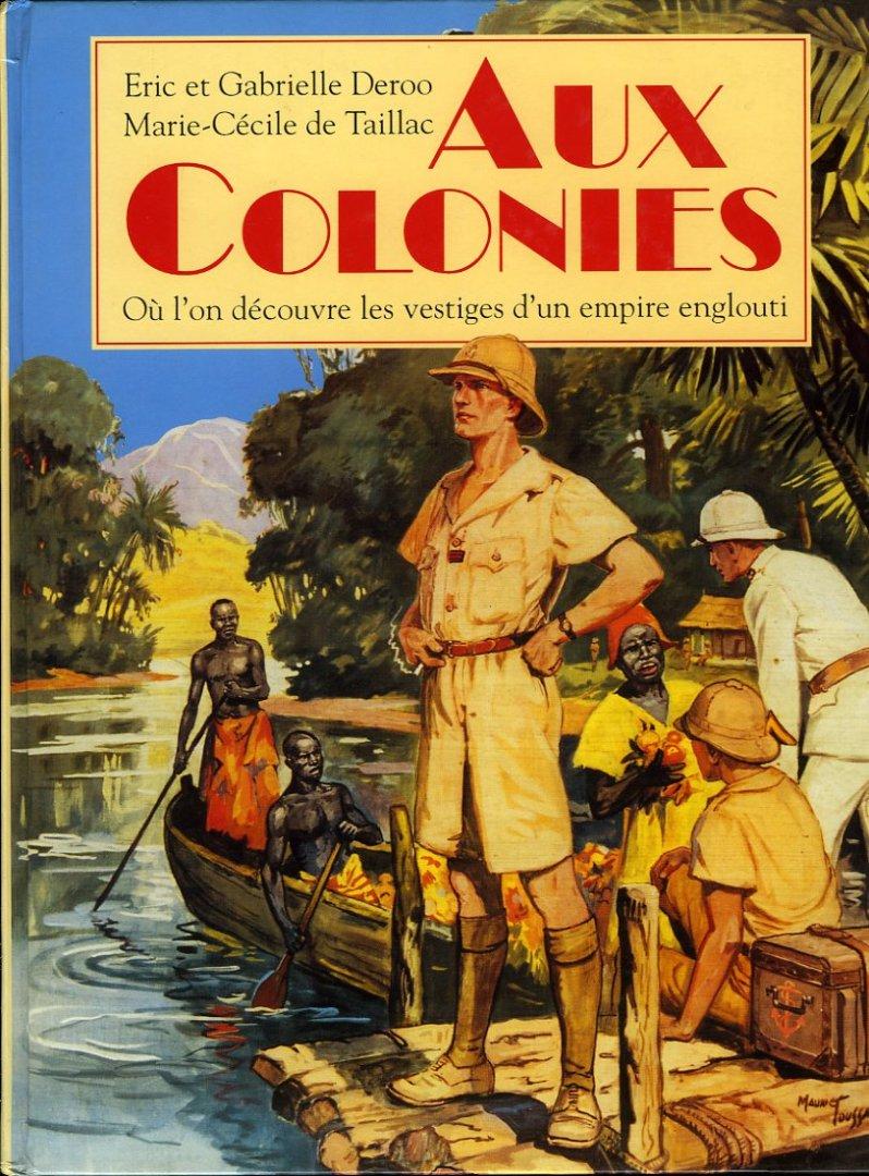 Aux Colonies. Où l'on décou...