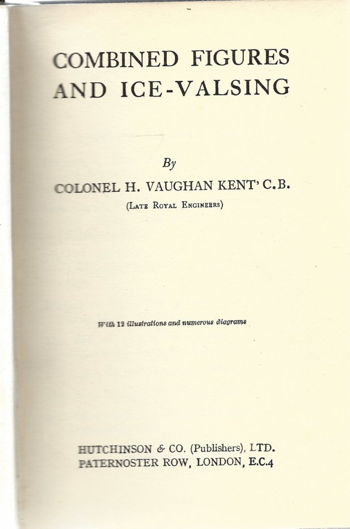 VAUGHAN KENT'C.B., COLONEL H. - Combined figures an ice-valsing