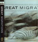 Kostyal, K. M. / National Geographic - Great Migrations