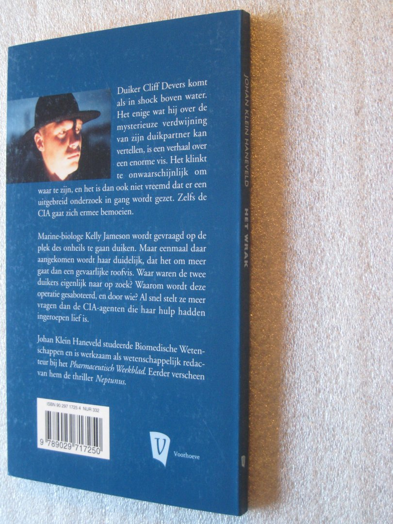 Klein Haneveld, Johan - Het wrak