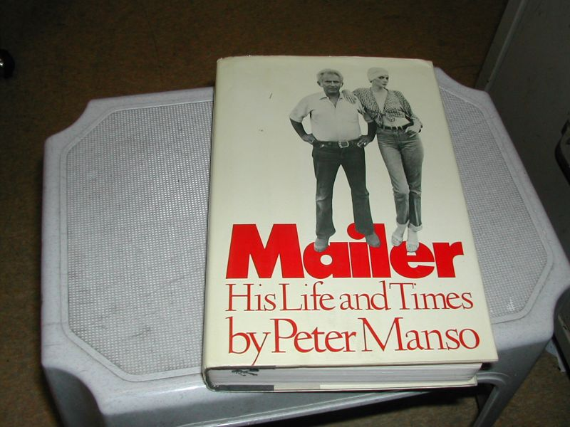 MANSO, PETER - MAILER  HIS  LIFE  EN  TIMES
