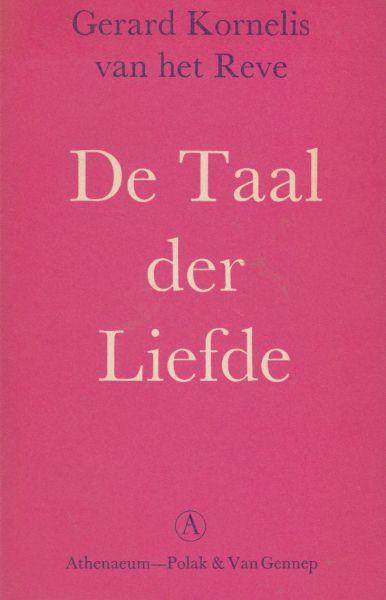 Reve (born 14 December 1923 in Amsterdam, Netherlands  - died 8 April 2006 in Zulte, Belgium), Gerard Kornelis van het - De Taal der Liefde