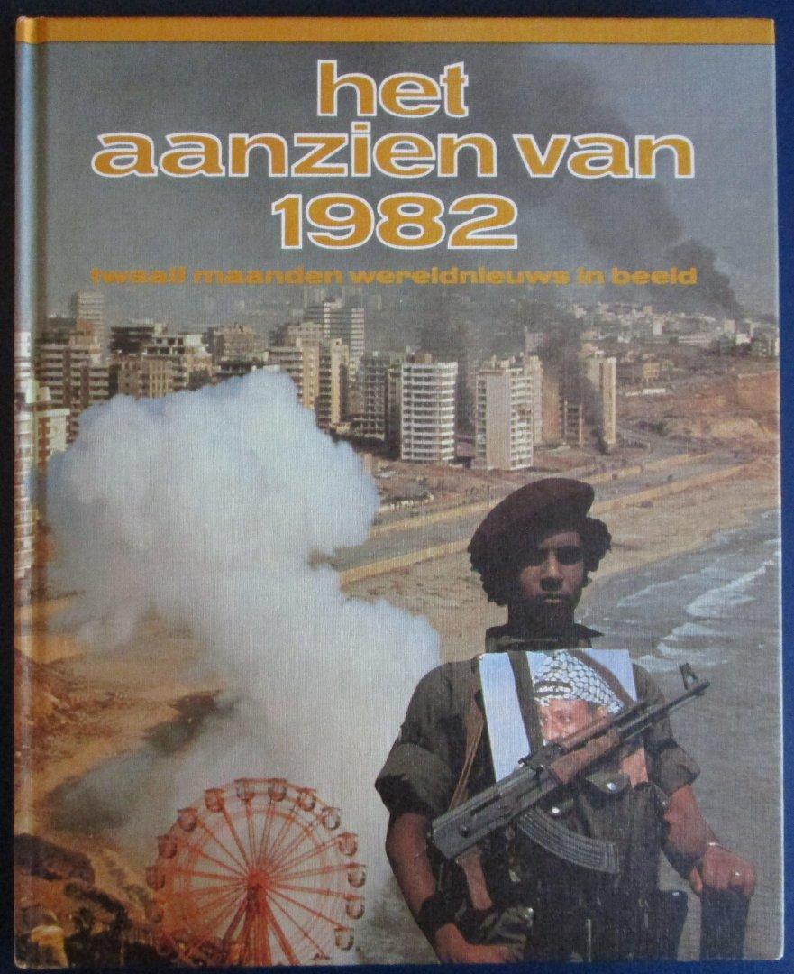 Samengesteld door Jan van Goutum en Heleen van Amersfoort - Het aanzien van 1982, Twaalf maanden wereldnieuws in beeld