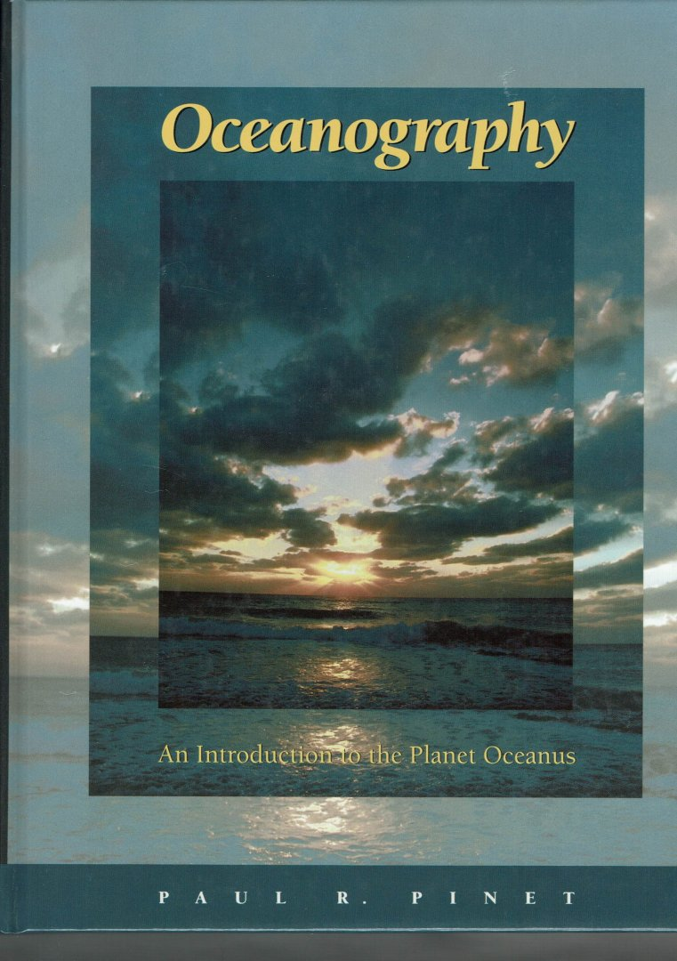 Pinet, Paul R. - Oceanography. An Introduction to the Planet Oceanus