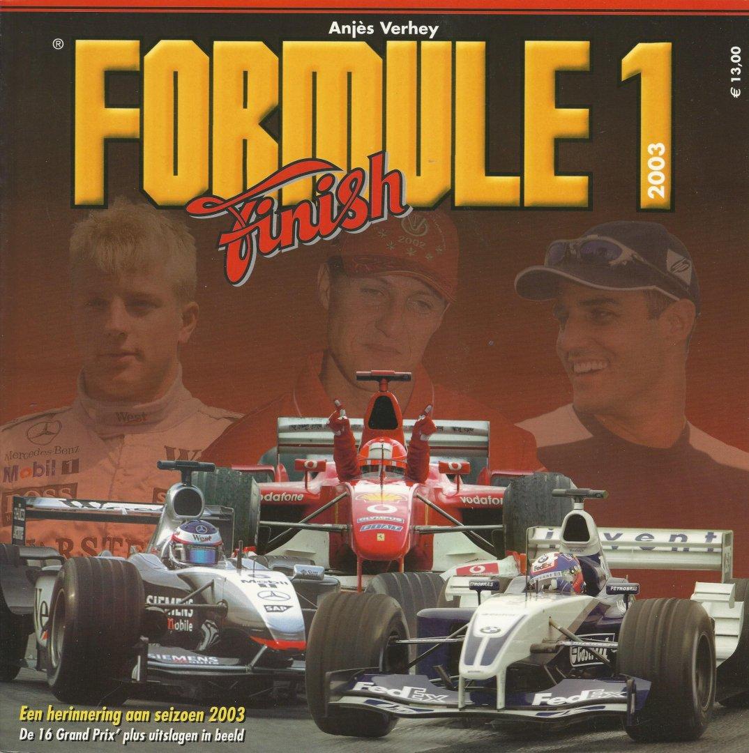 VERHEY, ANJèS - Formule 1 Finish 2003 -Alle 16 grand Prix in beeld met uitslagen