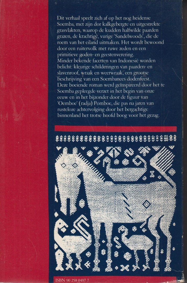 Fabricius (24 augustus 1899 Bandung - 21 juni 1981 Glimmen), Johan - De heilige paarden - Over het verzet op Soemba tegen het Nederlands gezag
