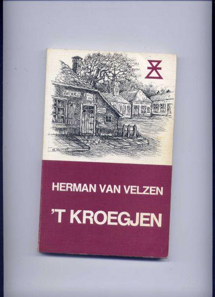 VELZEN, HERMAN VAN & GEERT MEINEN (omslagtekening) - `T Kroegjen - Twents-Achterhoekse reeks no. 17