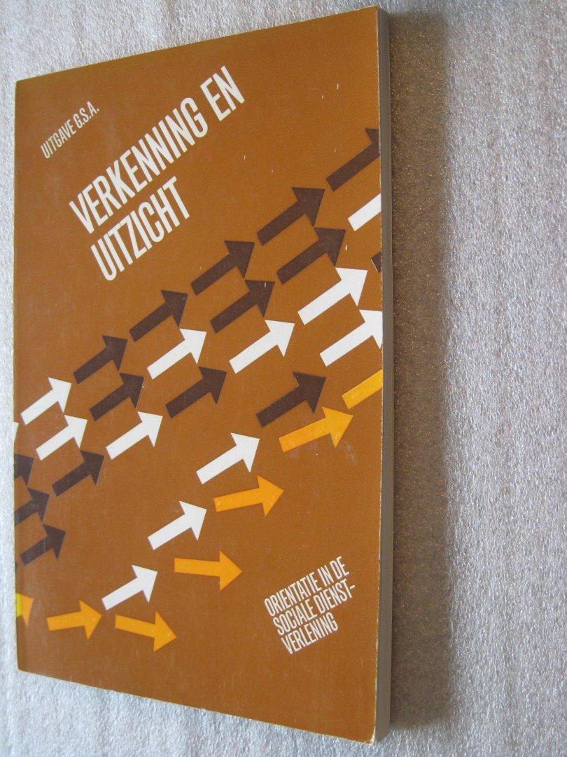 Tol, H, van der (Voorz.Ver.G.S.P.O.) - Verkenning en uitzicht orientatie in de sociale dienstverlening