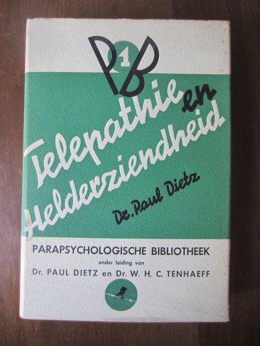 Dietz, Dr.P.A. / Tenhaeff, Dr.W.H.C. - Parapsychologische Bibliotheek:  Telepathie Helderziendheid