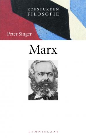Singer , Peter . [ isbn 9789056372378 ] - Kopstukken  Filosofie . ) Marx .