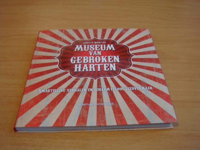 Beentjes, Lisette - Museum van gebroken harten - smartelijke verhalen en schaamteloos leedvermaak