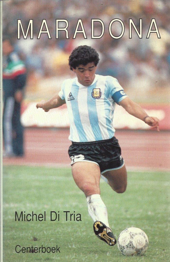 TRIA, MICHEL DI - Maradona