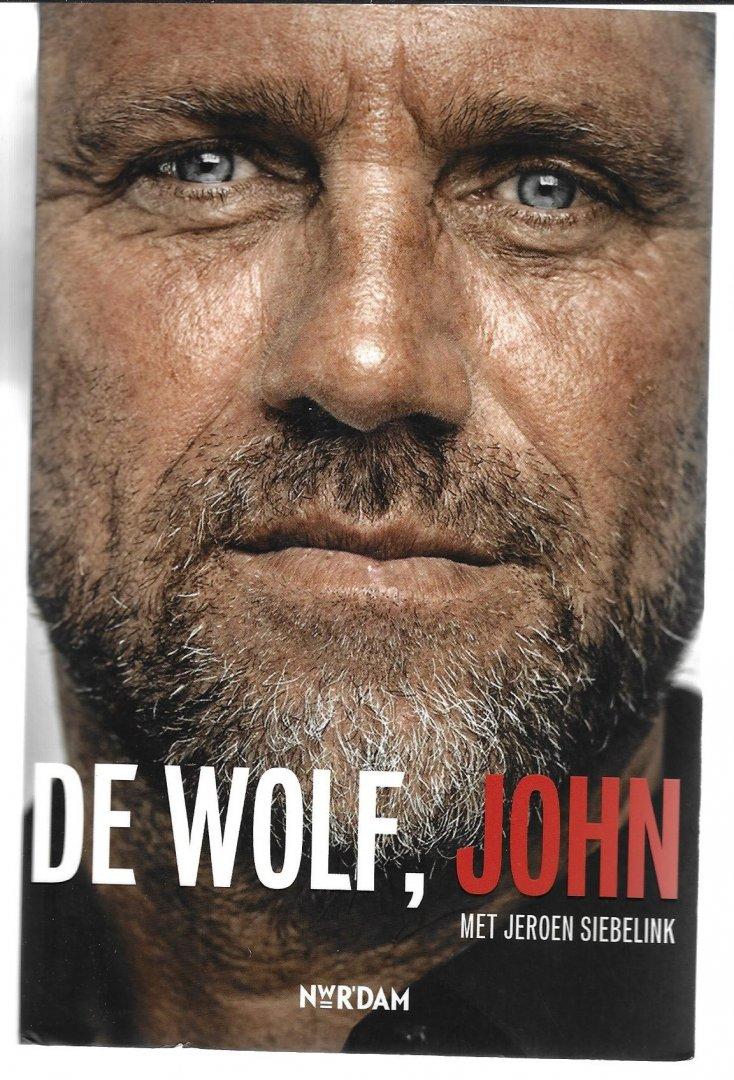 WOLF, JOHN DE EN SIEBELINK, JEROEN - De Wolf, John