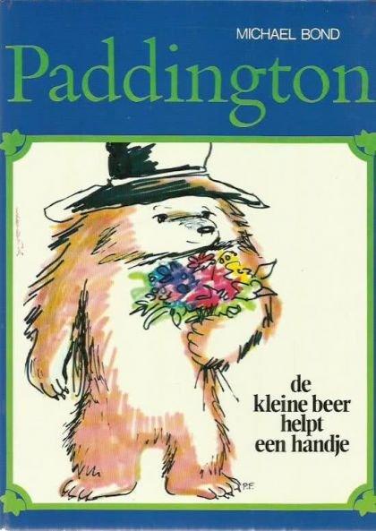 Bond, Michael - Paddington - kleine beer helpt een handje