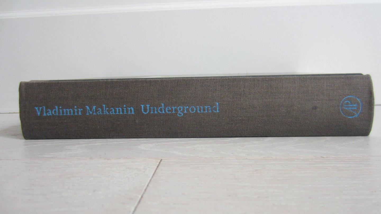 Makanin, V. - Underground, of Een held van onze tijd