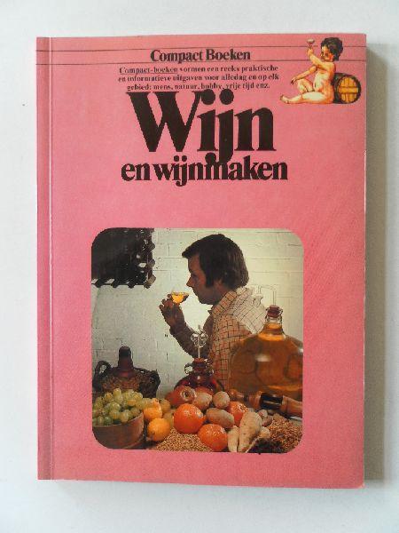 Wicks, Keith - Wijn en wijnmaken. Compact boeken.