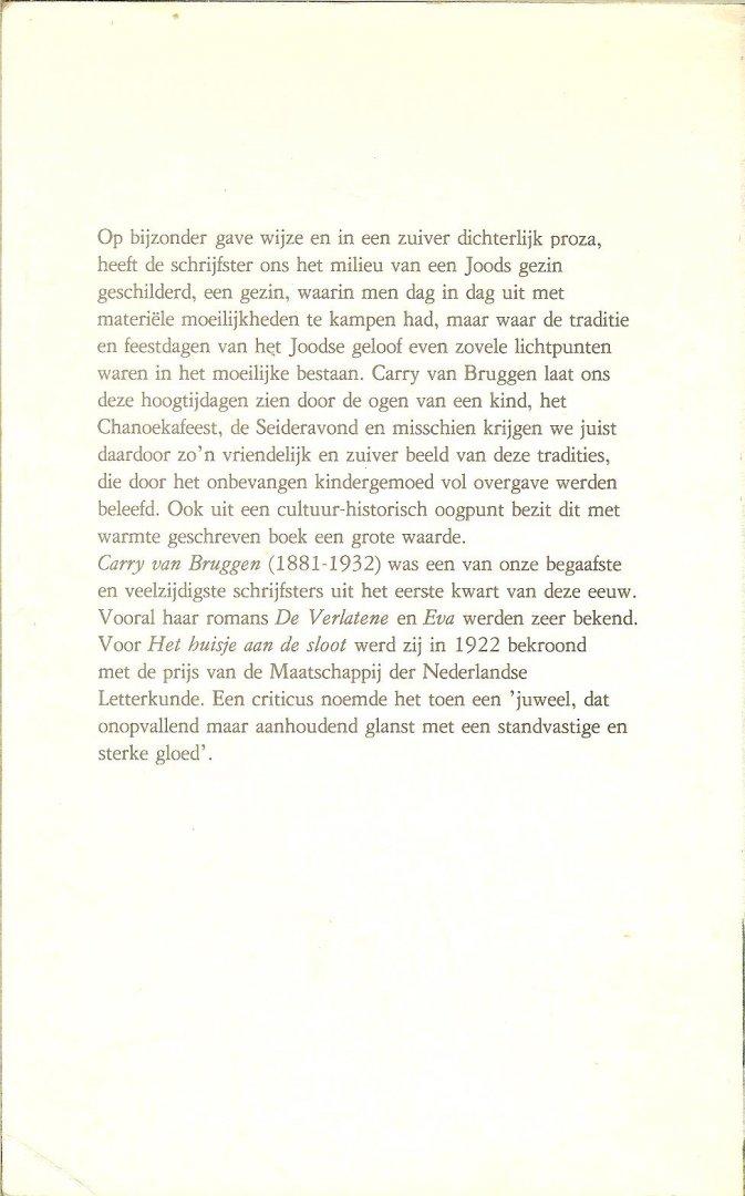 Bruggen, Carry van .. Omslagillustraties  : Jantien van  Westering - Het huisje aan de sloot
