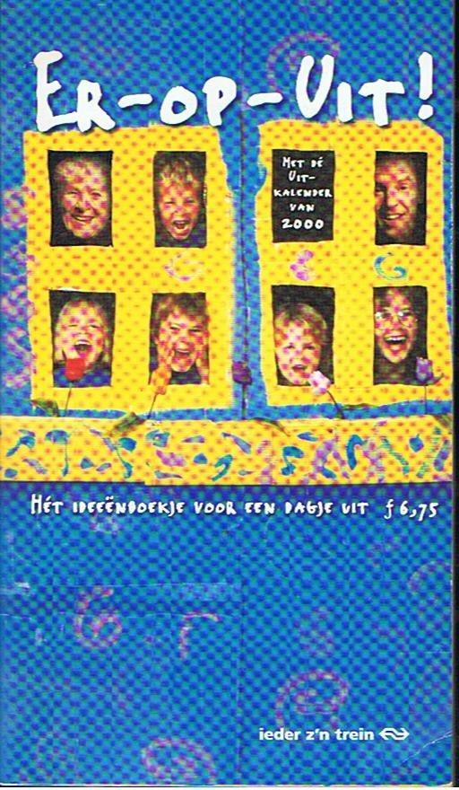 redactie - Er-op-uit - Het ideeënboekje voor een dagje uit - 2000