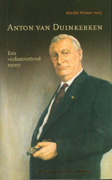 Anton van Duinkerken. Een v...