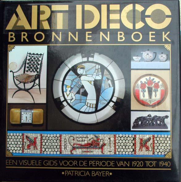 patricia bayer art deco bronnenboek gids periode 1920 1940. Black Bedroom Furniture Sets. Home Design Ideas