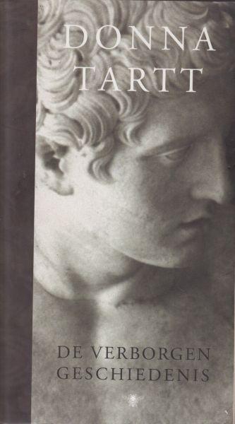Tartt (1963), Donna - De verborgen geschiedenis. vert. Barbara de Lange