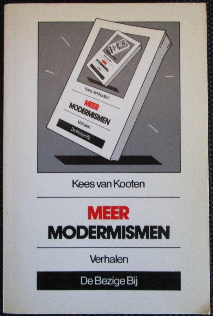 Van Kooten, Kees - Meer modernismen