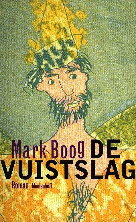 Boog, Mark - De vuistslag