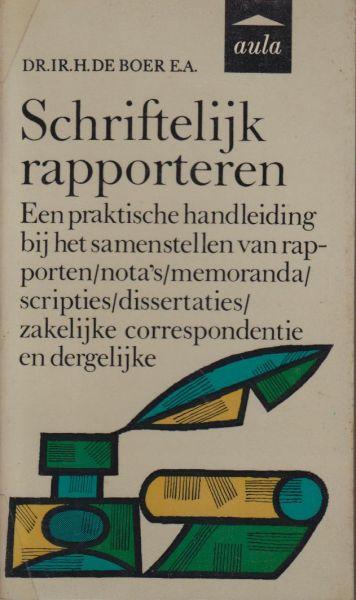 Boer e.a., Dr ir H. de - Schriftelijk rapporteren