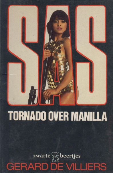 Villiers (Parijs, 8 december 1929 - Paris, 31 oktober 2013), Gerard de - SAS Tornado over Manilla. Oorspr. Tornade sur Manille. Vert. All Trans vertaalbureau