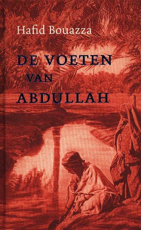 Bouazza, Hafid - De voeten van Abdullah