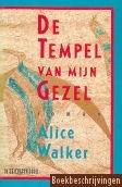 Alice Walker - De  tempel van mijn gezel