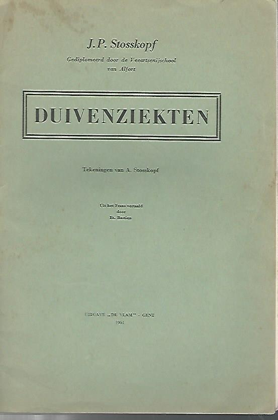 STOSSKOPF, J.P. - Duivenziekten