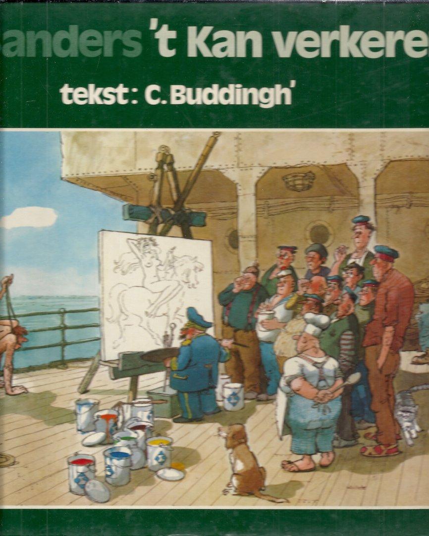 SANDERS, JAN & C. BUDDINGH` (tekst) - `t Kan verkeren - Een keuze uit het werk van Jan Sanders