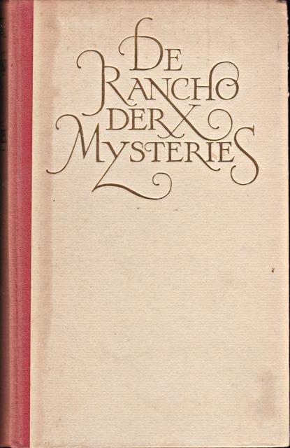 Helman, Albert - De rancho der X mysteries