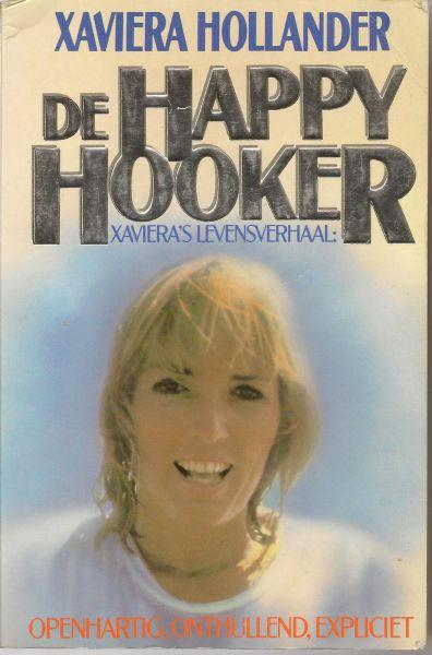 Hollander - geboren als Vera de Vries, (Soerabaja, 15 juni 1943) met Robin Moore en Ivan Donleavy, Xaviera - De Happy Hooker. Xaviera's levensverhaal - Opnhartig, onthullend, expliciet