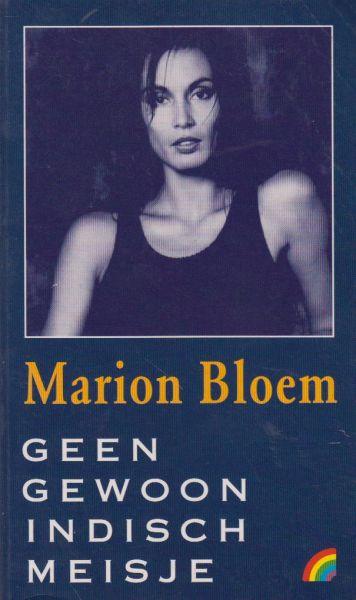 Bloem (born 24 August 1952 in Arnhem), Marion - Geen gewoon Indisch meisje - Debuut van Marion Bloem