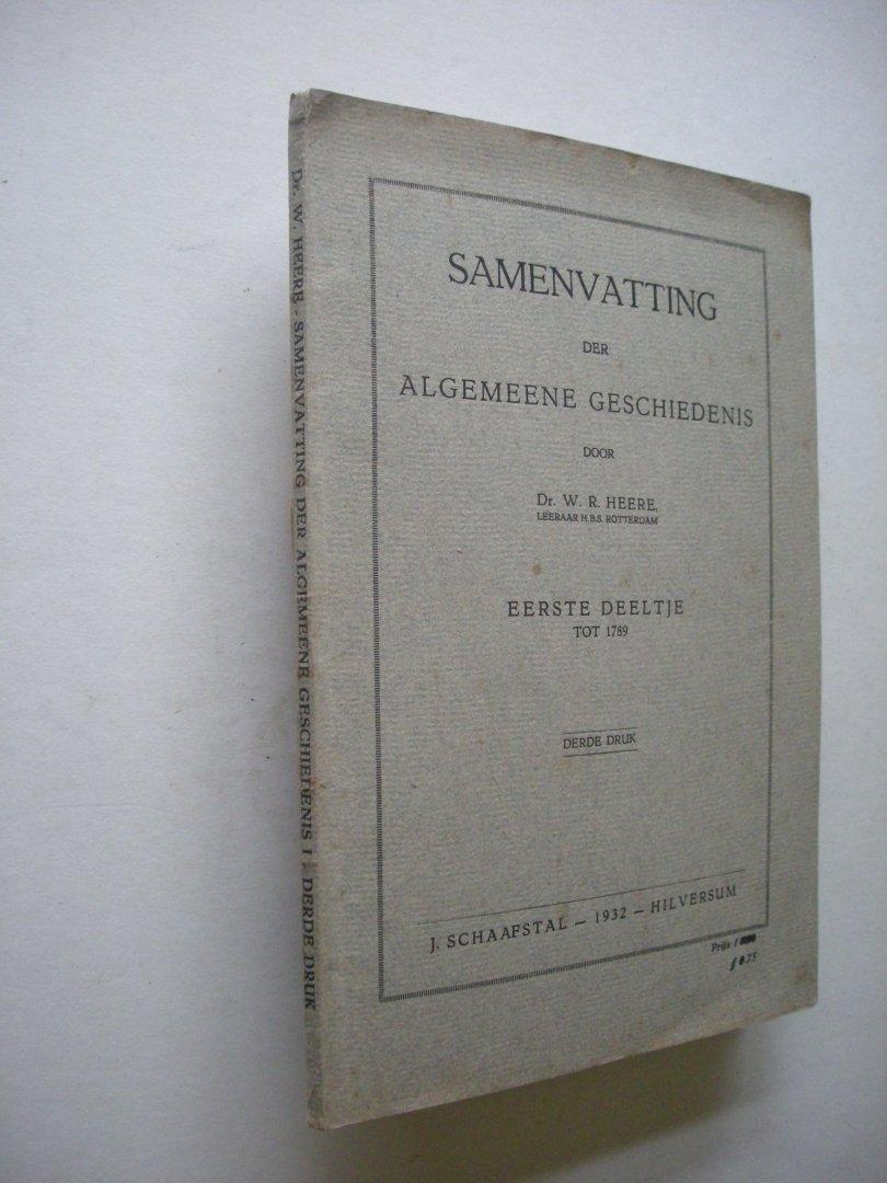 Heere, Dr.W.R. - Samenvatting der Algemeene Geschiedenis, Eerste deeltje tot 1789