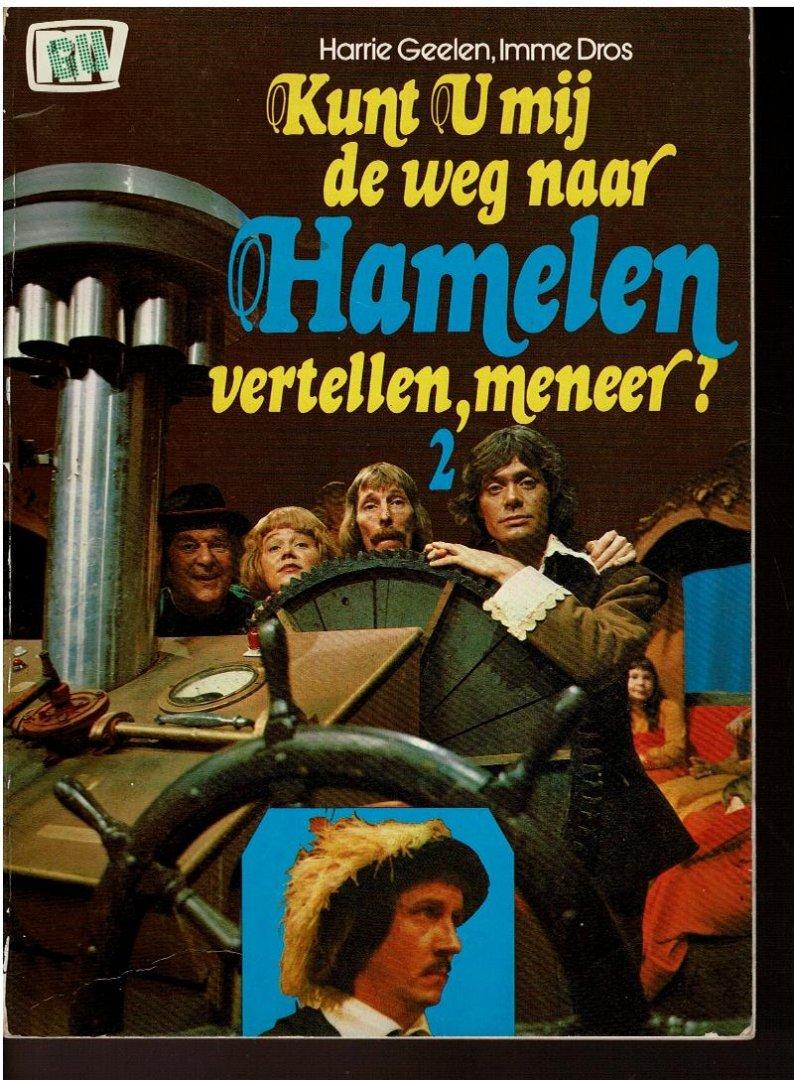Geelen,Harrie+Imme Dros - kunt u mij de weg naar Hamelen vertellen,meneer deel 2