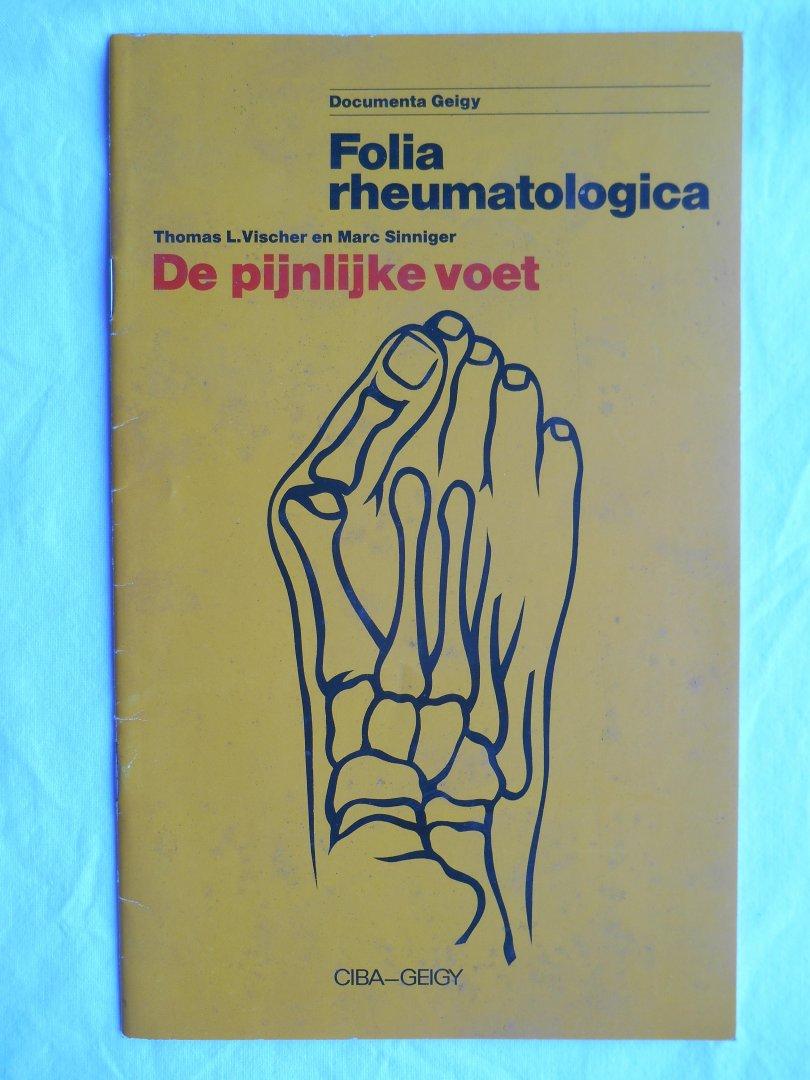 Vischer, T.L & Sinniger, M. - De pijnlijke voet - Folio rheumatologica